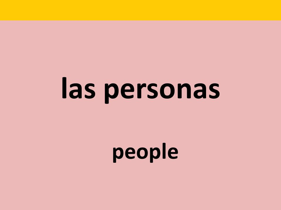 las personas people