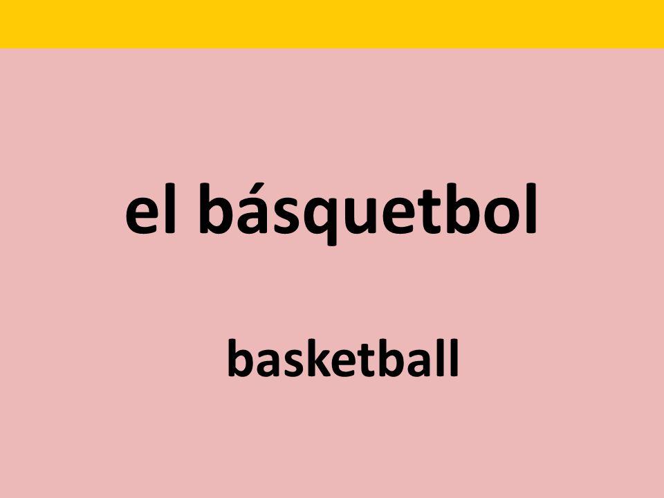 el básquetbol basketball