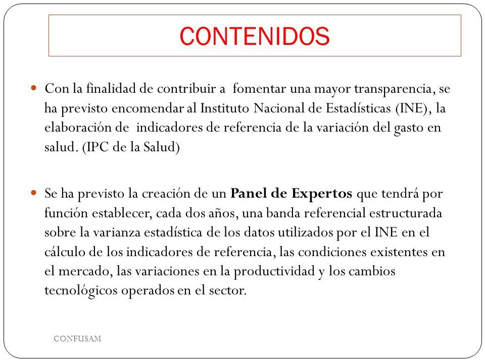 CONTENIDOS Con la finalidad de contribuir a fomentar una mayor transparencia, se ha previsto encomendar al Instituto Nacional de Estadísticas (INE), l
