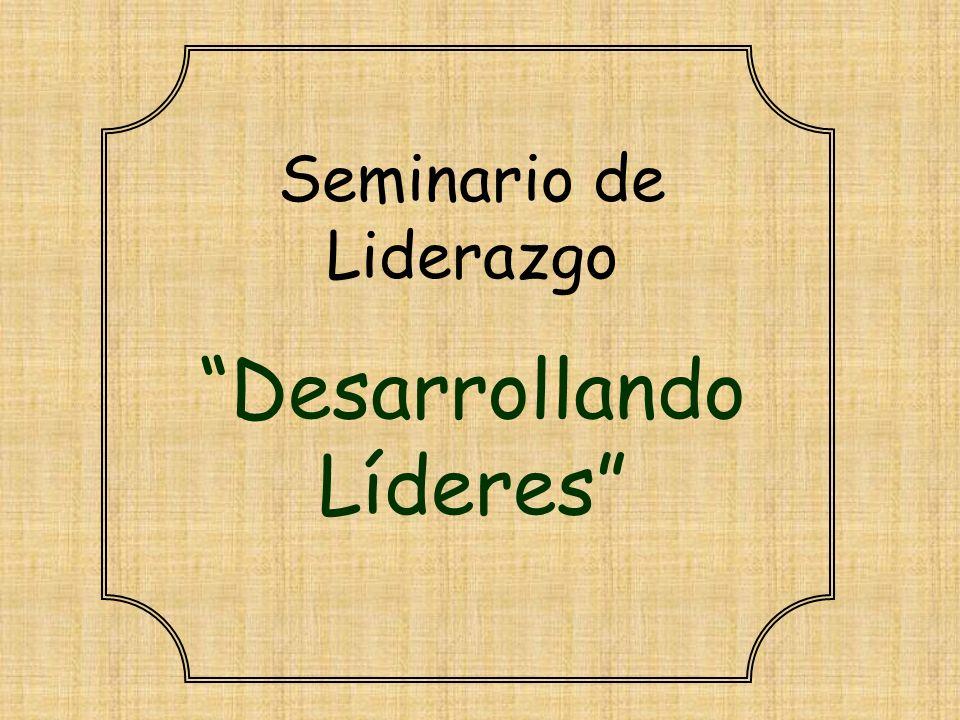 Seminario de Liderazgo Desarrollando Líderes