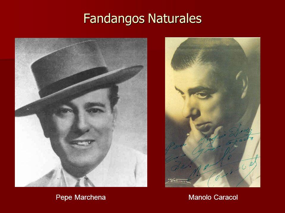 Fandangos Naturales Pepe MarchenaManolo Caracol