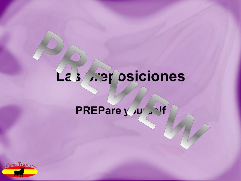 Las preposiciones PREPare yourself