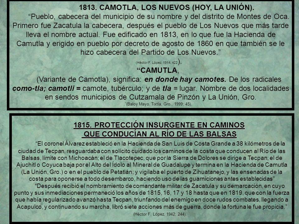 1810, 13 de Diciembre, JULIÁN DE ÁVILA, PRIMER MARISCAL DE CAMPO DE MORELOS, DERROTA A LOS REALISTAS EN LA SABANA. Ignorado el lugar de su nacimiento.