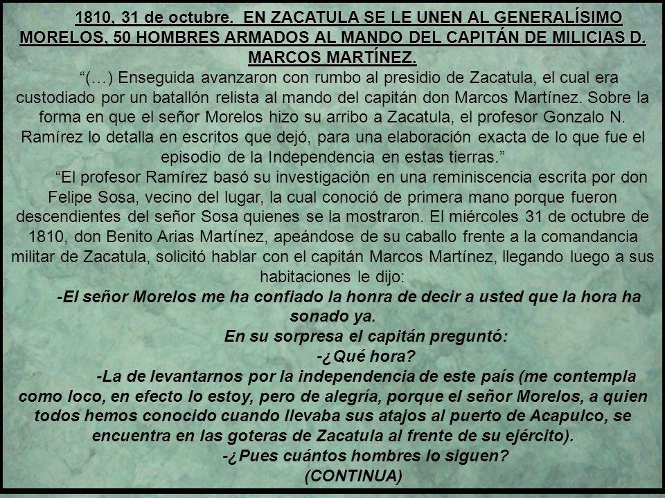 1810. TRAYECTO DE MORELOS DESDE CHARO, MARAVATÍO, CARACUARO Y CHURUMUCO, MICHOACÁN; SIGUIENDO POR LA HACIENDA DE LAS BALSAS LLEGÓ HASTA COAHUAYUTLA, G