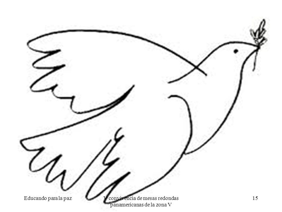 Educando para la paz15V convivencia de mesas redondas panamericanas de la zona V