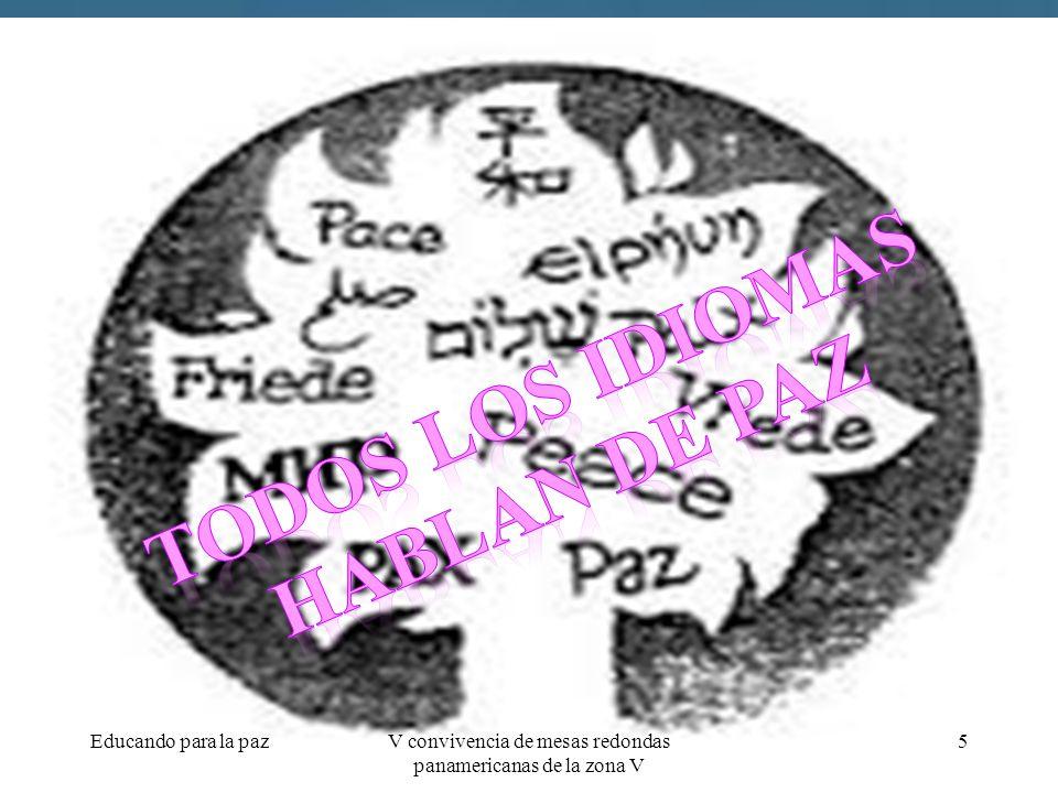 Educando para la paz5V convivencia de mesas redondas panamericanas de la zona V
