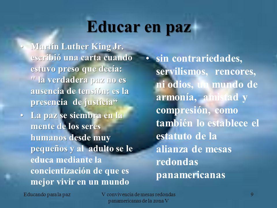 La música de la paz Y por último aceptemos que la paz también se siembra con música, y hoy en esta reunión de Cartagena, Colombia, en fecha 17 de abril de 2012, alcanzaremos la paz de esa manera, con un video que resume los paisajes maravillosos que tenemos para construir la paz entre nosotros, adelante Jazmín Sambrano Educando para la paz 20 V convivencia de mesas redondas panamericanas de la zona V