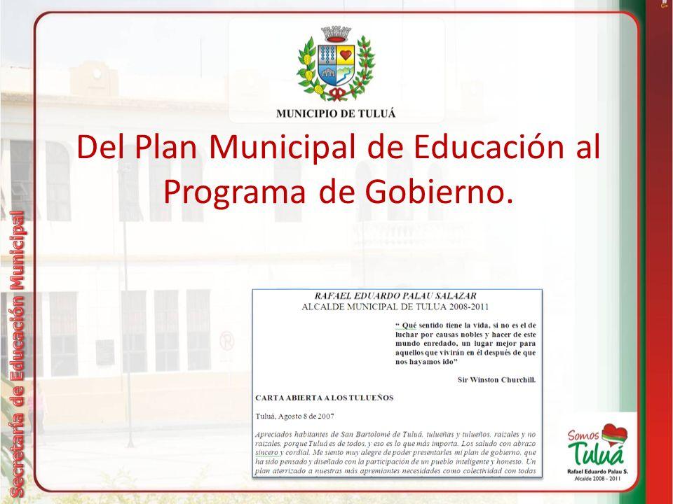 Del Plan Municipal de Educación al Programa de Gobierno.