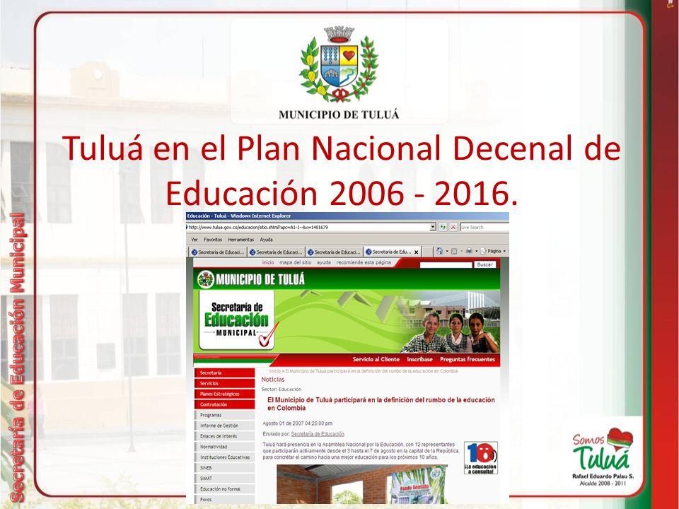 Tuluá en el Plan Nacional Decenal de Educación 2006 - 2016.