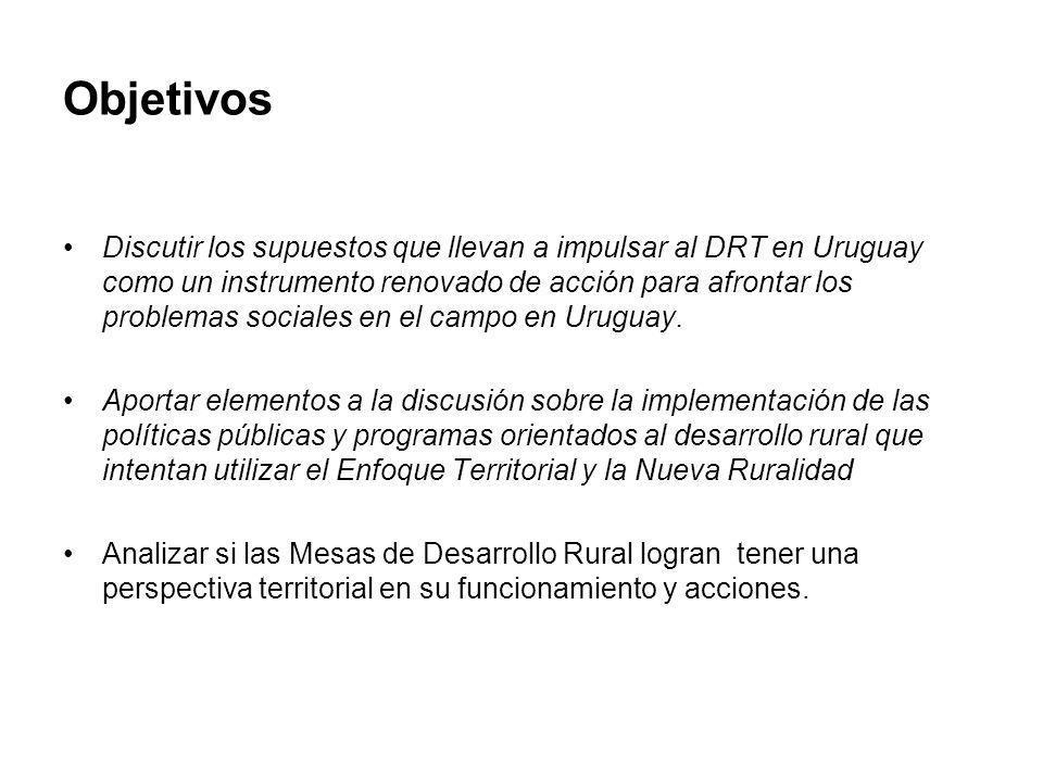 Objetivos Discutir los supuestos que llevan a impulsar al DRT en Uruguay como un instrumento renovado de acción para afrontar los problemas sociales e