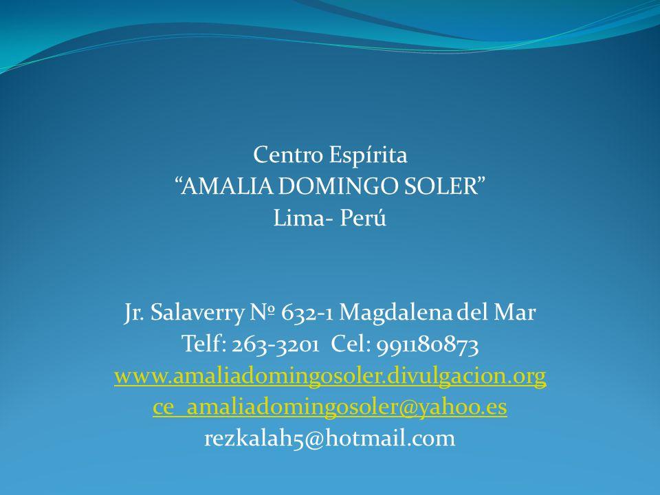 Centro Espírita AMALIA DOMINGO SOLER Lima- Perú Jr.