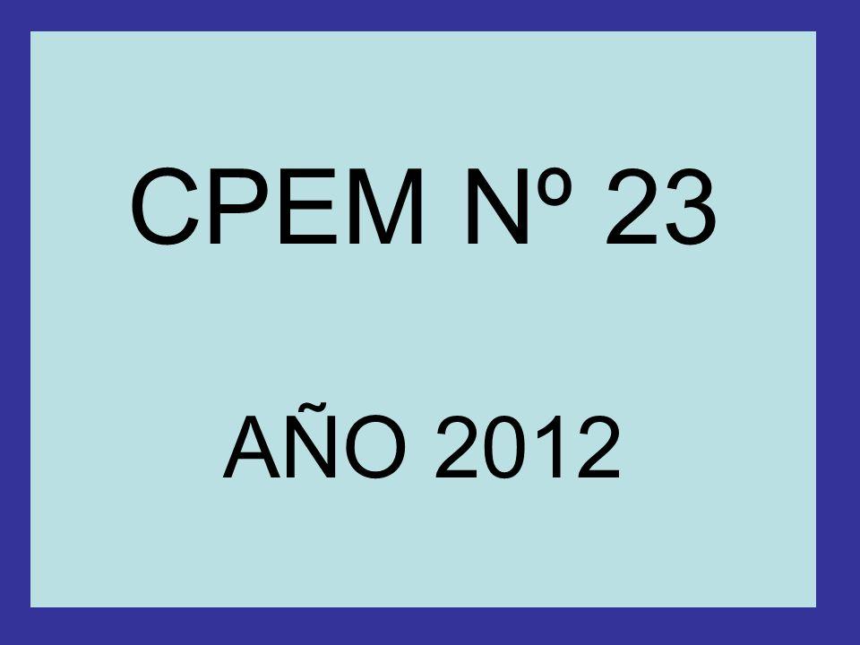CPEM Nº 23 AÑO 2012