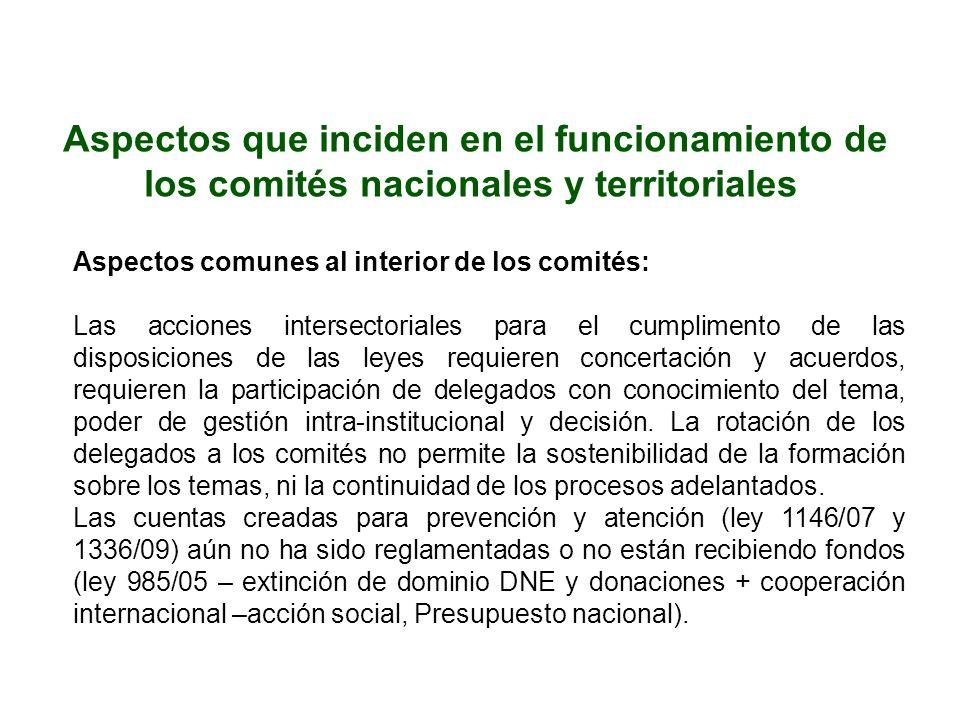 Aspectos comunes al interior de los comités: Las acciones intersectoriales para el cumplimento de las disposiciones de las leyes requieren concertació