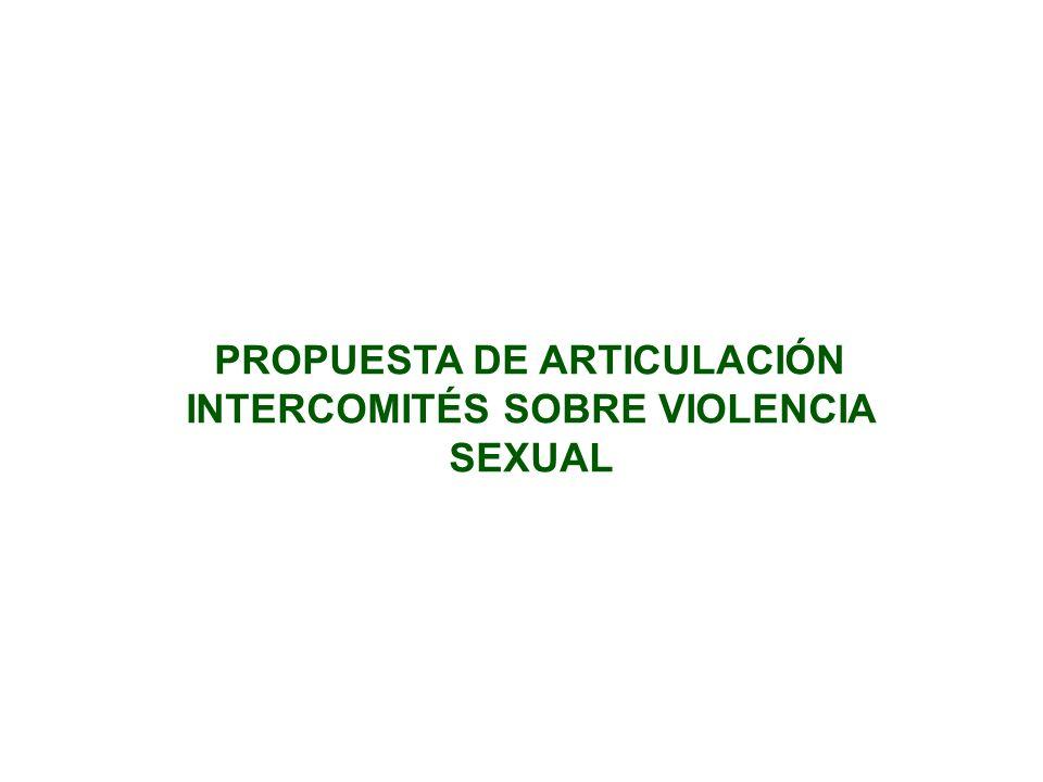 PROPUESTA DE ARTICULACIÓN INTERCOMITÉS SOBRE VIOLENCIA SEXUAL