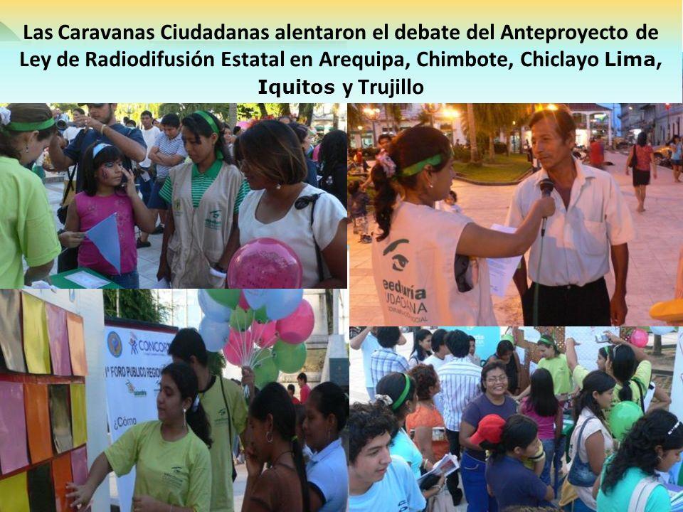 Las Caravanas Ciudadanas alentaron el debate del Anteproyecto de Ley de Radiodifusión Estatal en Arequipa, Chimbote, Chiclayo Lima, Iquitos y Trujillo