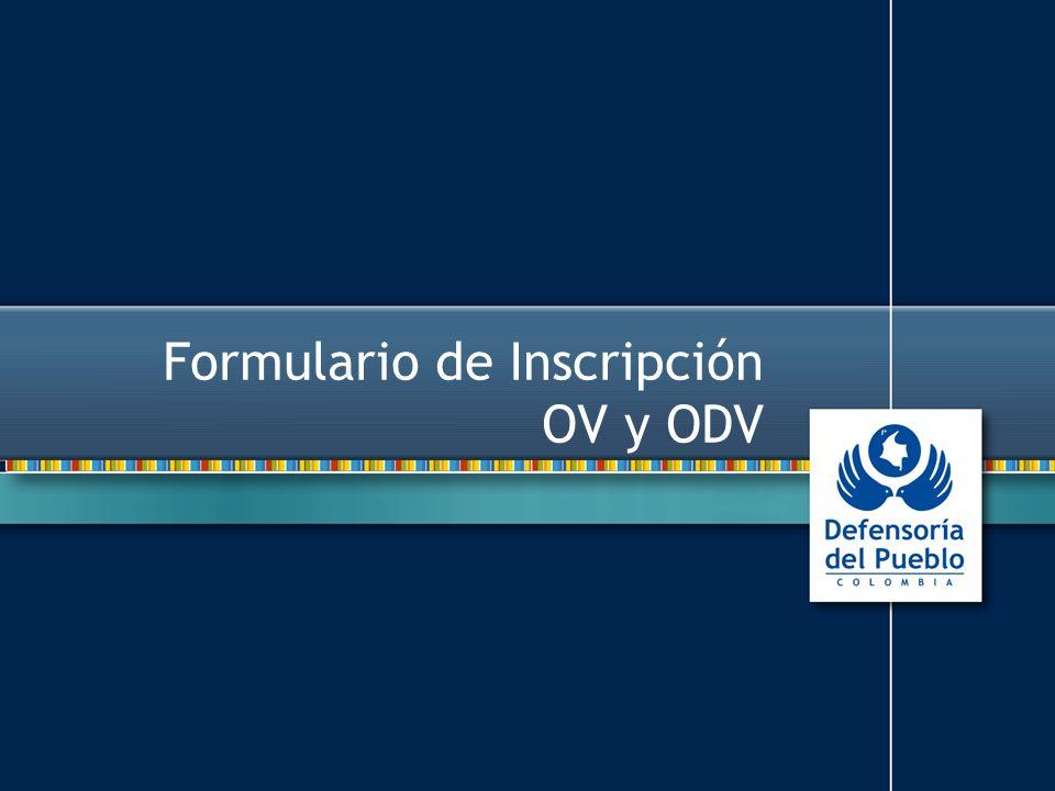 Formulario de Inscripción OV y ODV
