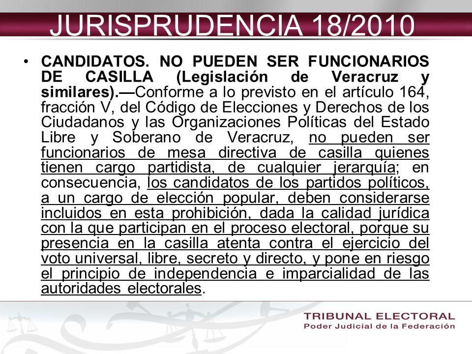 JURISPRUDENCIA 18/2010 CANDIDATOS.