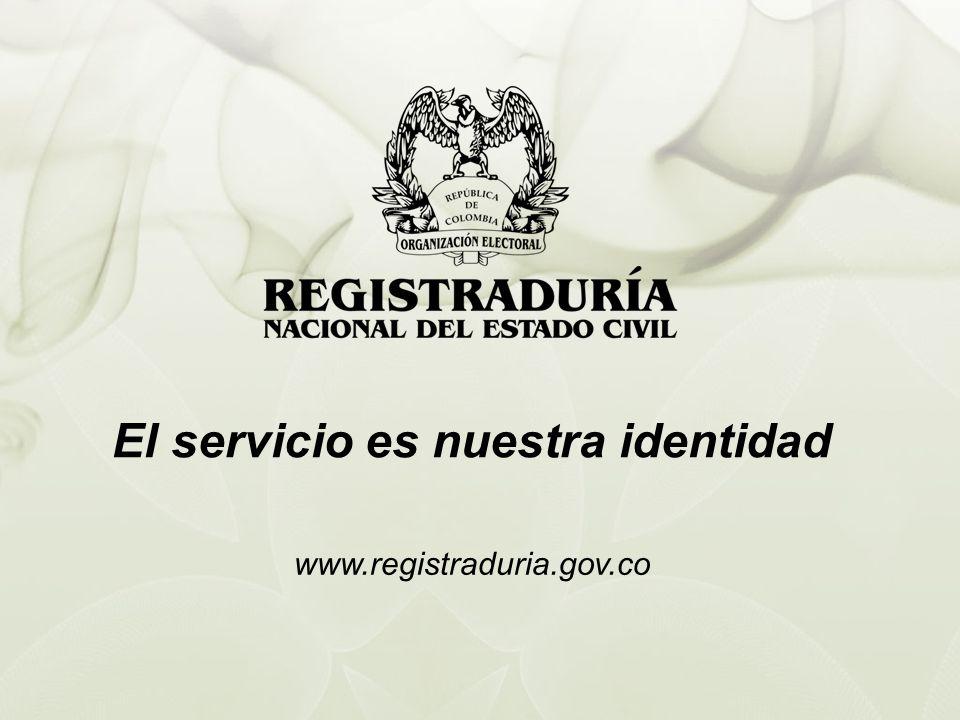 El servicio es nuestra identidad www.registraduria.gov.co