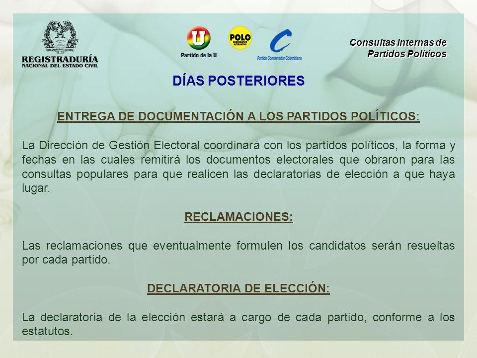 ENTREGA DE DOCUMENTACIÓN A LOS PARTIDOS POLÍTICOS: La Dirección de Gestión Electoral coordinará con los partidos políticos, la forma y fechas en las c
