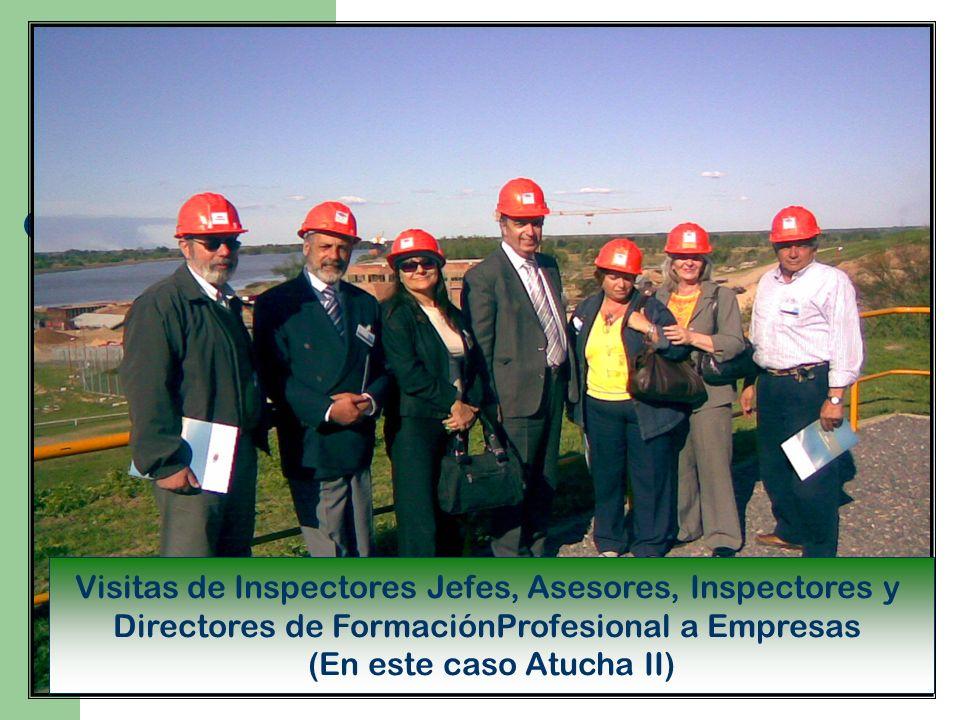 Visitas de Inspectores Jefes, Asesores, Inspectores y Directores de FormaciónProfesional a Empresas (En este caso Atucha II)