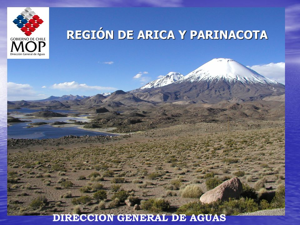 REGIÓN DE ARICA Y PARINACOTA DIRECCION GENERAL DE AGUAS