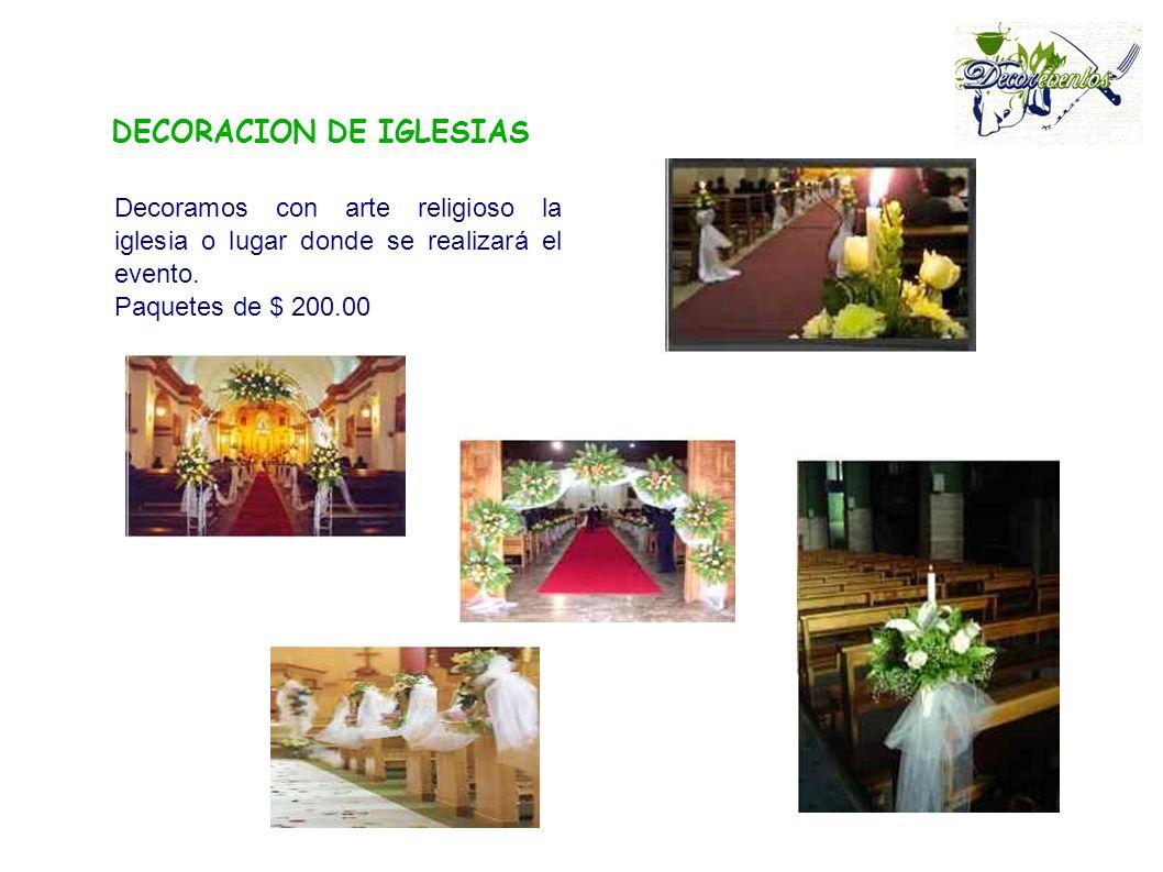 DECORACION DE IGLESIAS Decoramos con arte religioso la iglesia o lugar donde se realizará el evento.