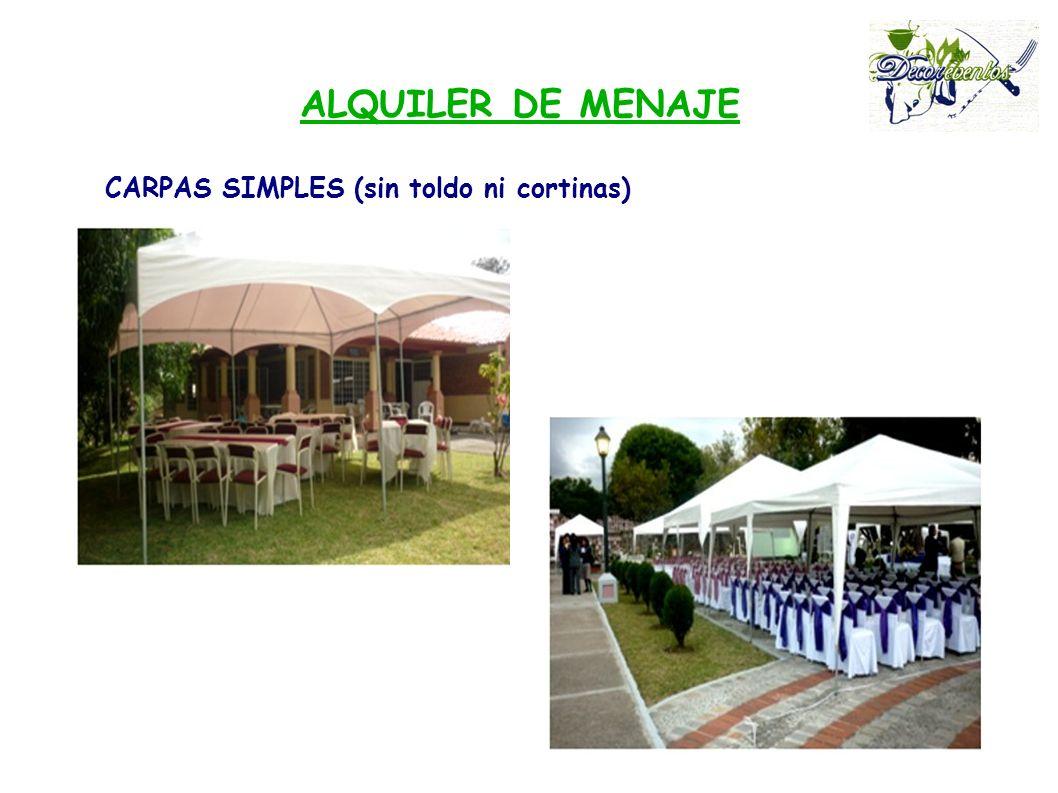 ALQUILER DE MENAJE CARPAS SIMPLES (sin toldo ni cortinas)