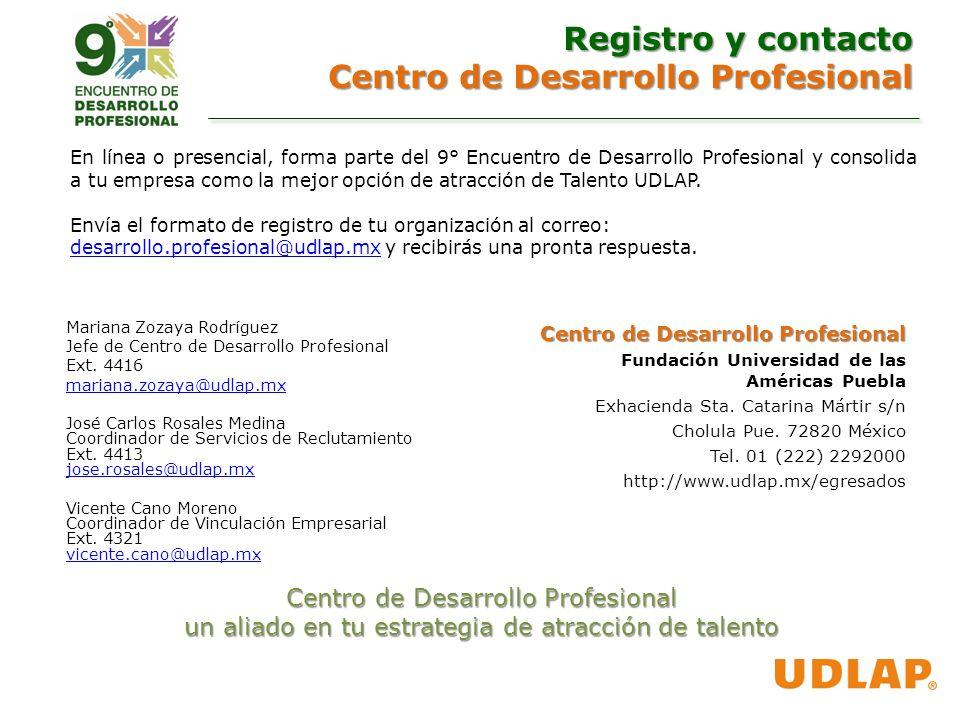 Mariana Zozaya Rodríguez Jefe de Centro de Desarrollo Profesional Ext.