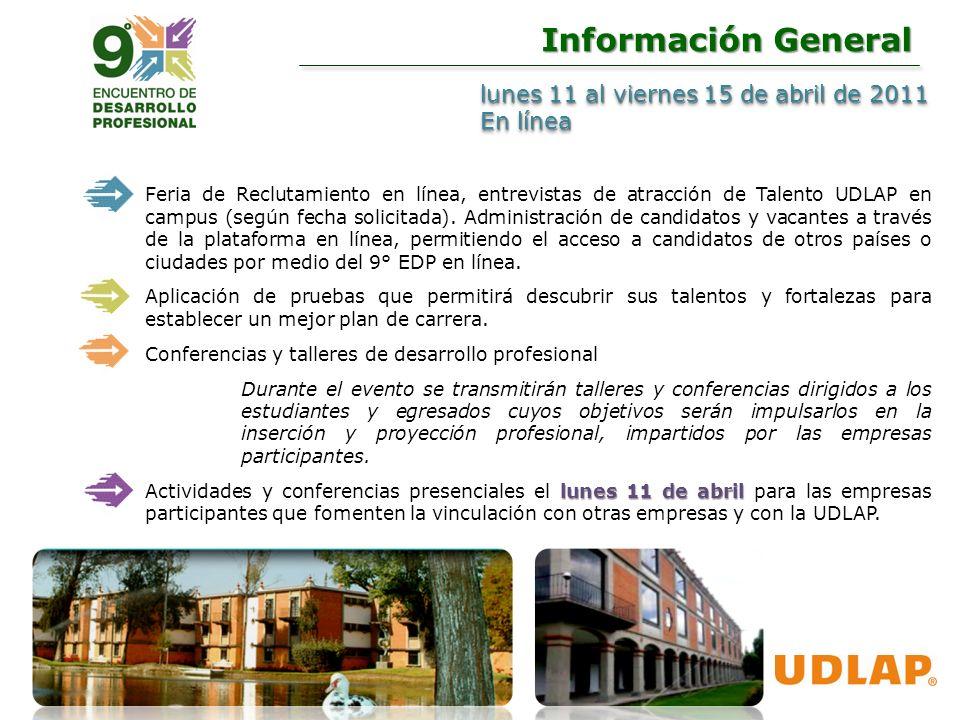 lunes 11 al viernes 15 de abril de 2011 En línea lunes 11 al viernes 15 de abril de 2011 En línea Información General