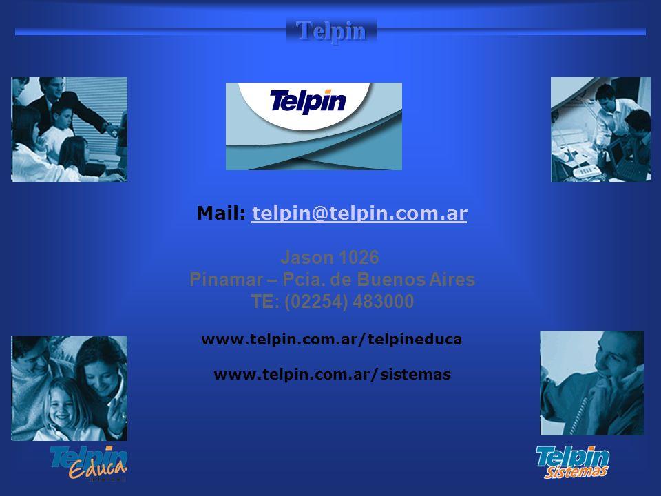 Mail: telpin@telpin.com.artelpin@telpin.com.ar Jason 1026 Pinamar – Pcia. de Buenos Aires TE: (02254) 483000 www.telpin.com.ar/telpineduca www.telpin.