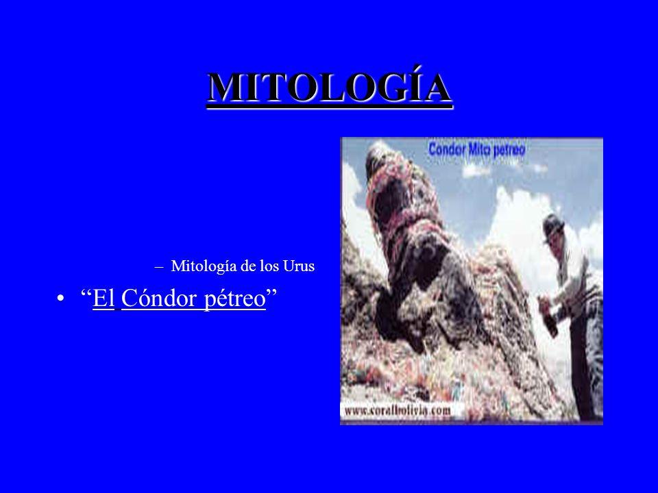 MITOLOGÍA –Mitología de los Urus El Cóndor pétreo