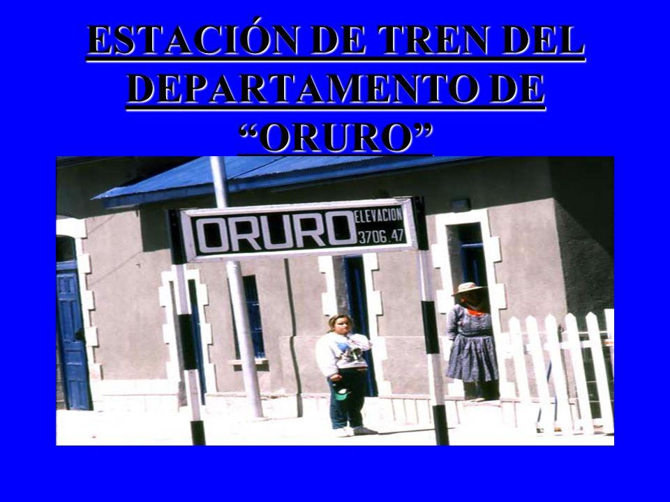 ESTACIÓN DE TREN DEL DEPARTAMENTO DE ORURO