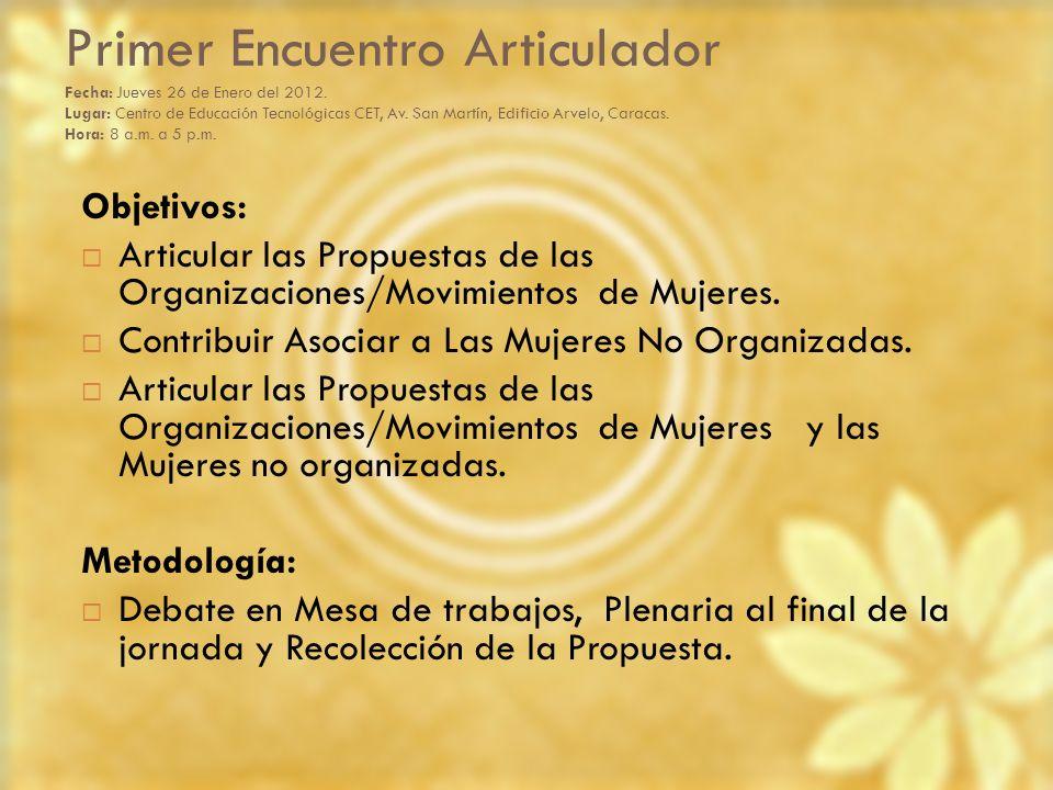 Primer Encuentro Articulador Fecha: Jueves 26 de Enero del 2012. Lugar: Centro de Educación Tecnológicas CET, Av. San Martín, Edificio Arvelo, Caracas