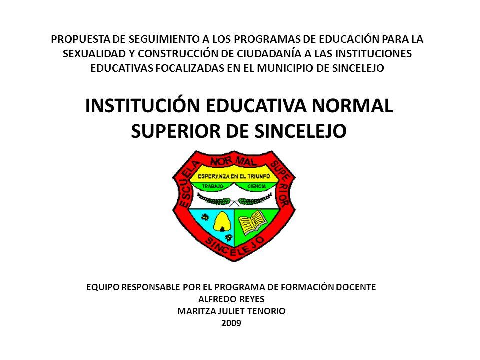 PROPUESTA DE SEGUIMIENTO A LOS PROGRAMAS DE EDUCACIÓN PARA LA SEXUALIDAD Y CONSTRUCCIÓN DE CIUDADANÍA A LAS INSTITUCIONES EDUCATIVAS FOCALIZADAS EN EL