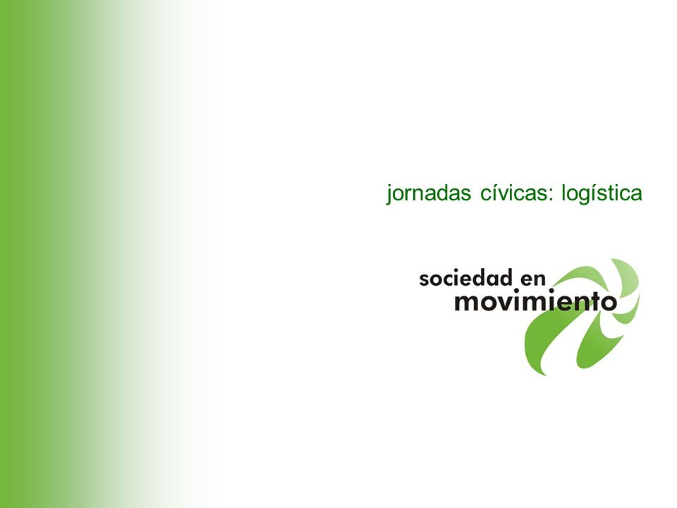 jornadas cívicas: logística