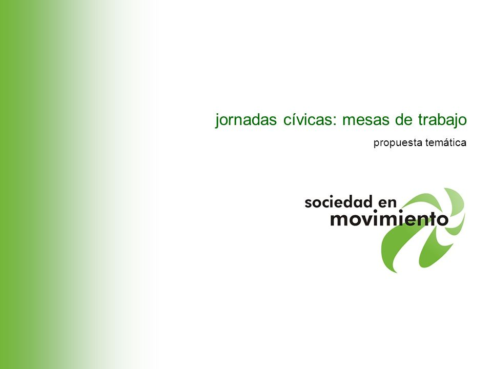 jornadas cívicas: mesas de trabajo propuesta temática