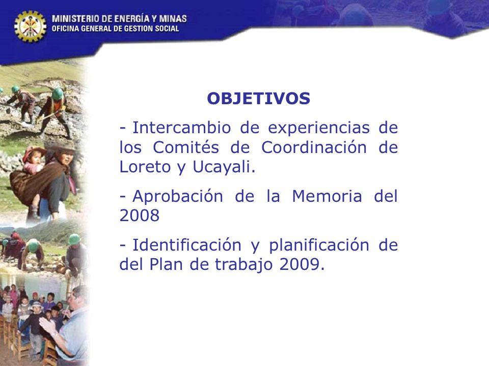 OBJETIVOS - Intercambio de experiencias de los Comités de Coordinación de Loreto y Ucayali.