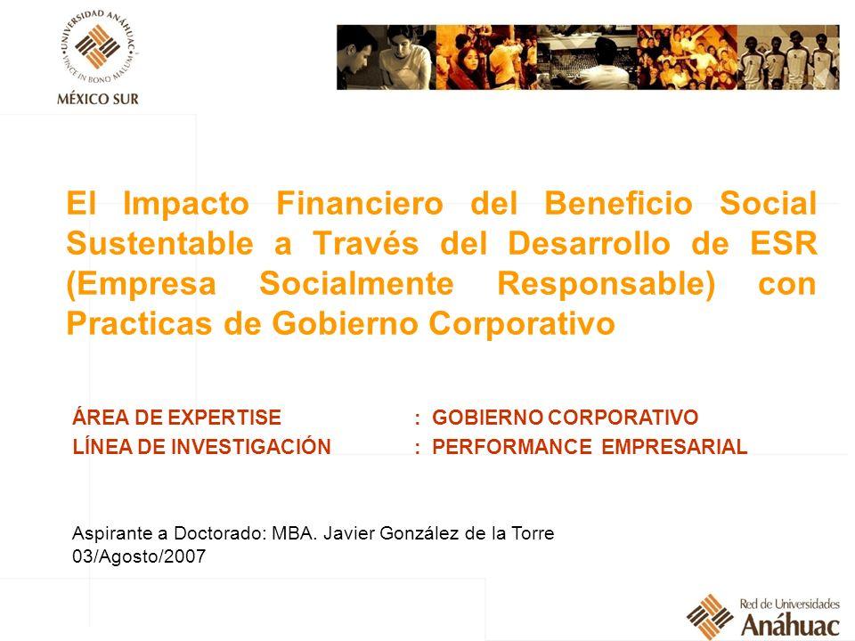 El Impacto Financiero del Beneficio Social Sustentable a Través del Desarrollo de ESR (Empresa Socialmente Responsable) con Practicas de Gobierno Corp