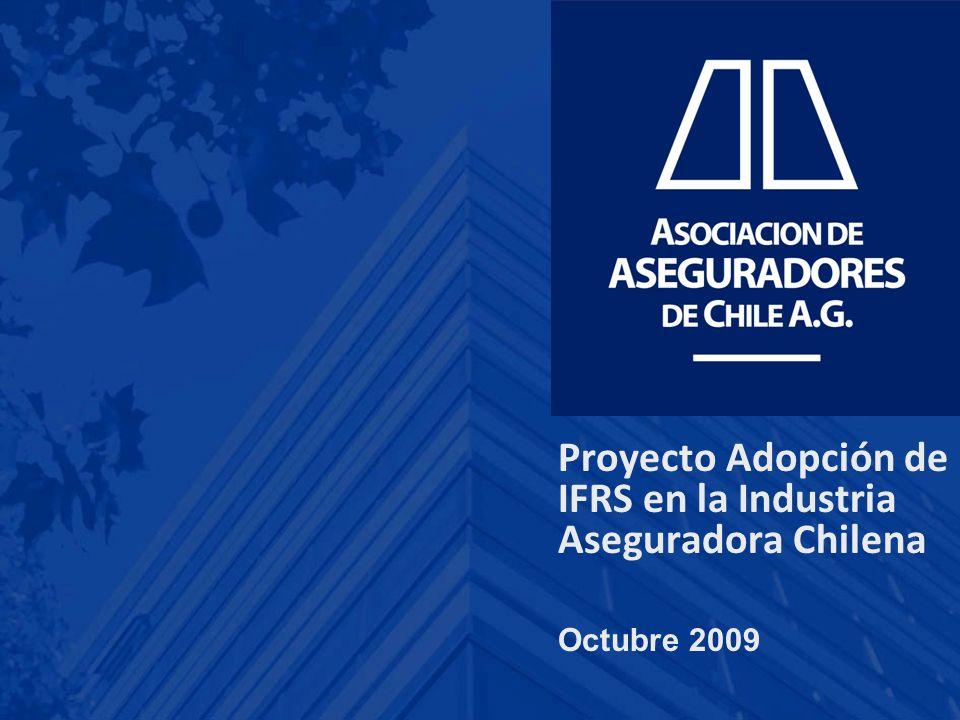 Proyecto Adopción de IFRS en la Industria Aseguradora Chilena Octubre 2009
