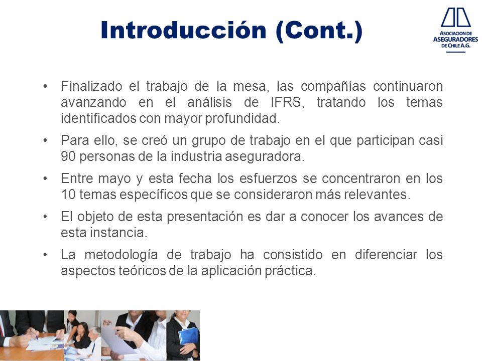 Introducción (Cont.) Finalizado el trabajo de la mesa, las compañías continuaron avanzando en el análisis de IFRS, tratando los temas identificados co
