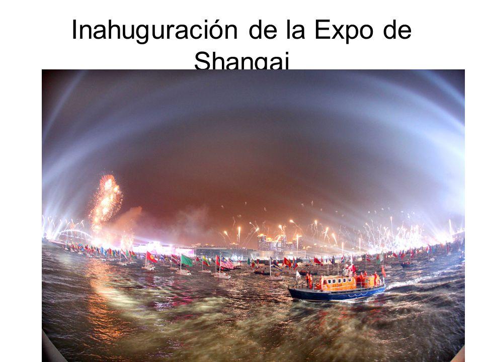 Inahuguración de la Expo de Shangai