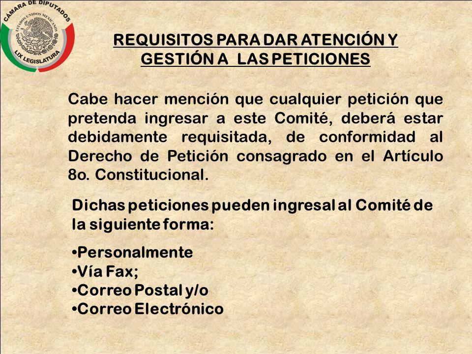 Cabe hacer mención que cualquier petición que pretenda ingresar a este Comité, deberá estar debidamente requisitada, de conformidad al Derecho de Peti