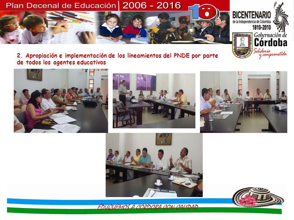 2. Apropiación e implementación de los lineamientos del PNDE por parte de todos los agentes educativos