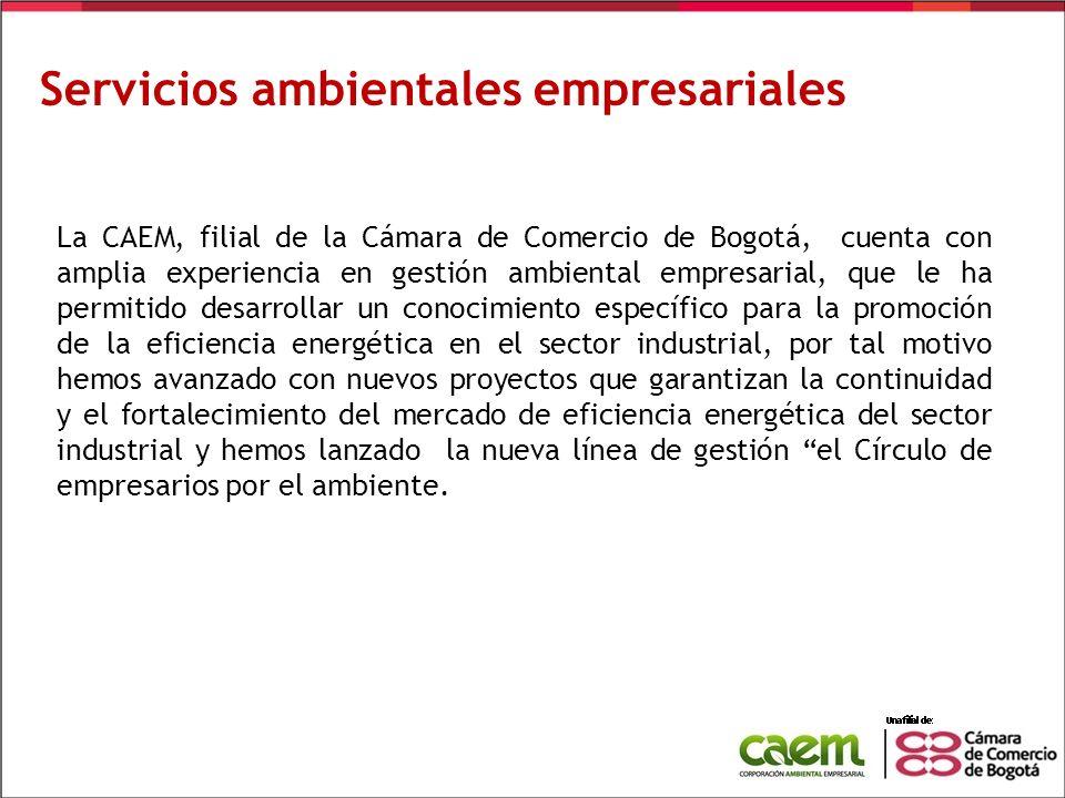 Servicios ambientales empresariales La CAEM, filial de la Cámara de Comercio de Bogotá, cuenta con amplia experiencia en gestión ambiental empresarial