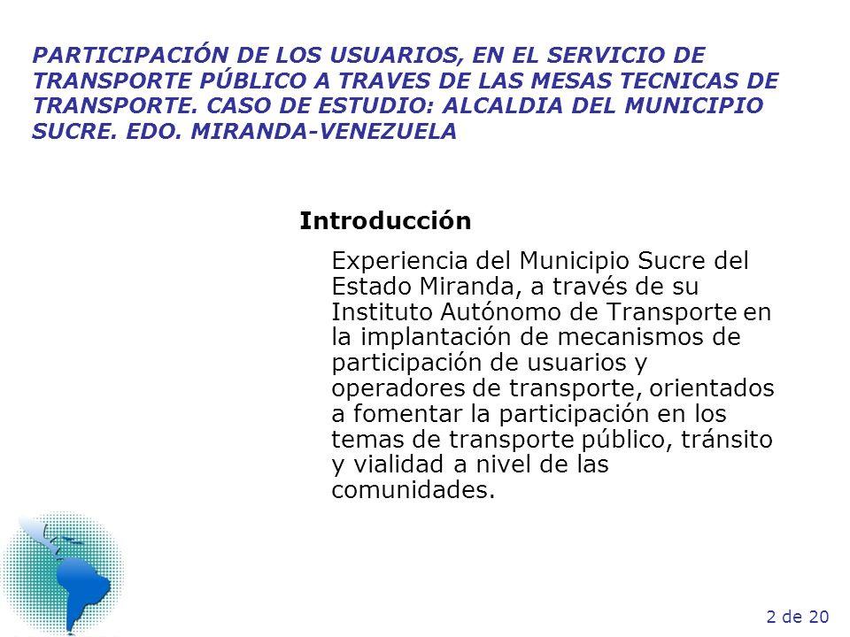 PARTICIPACIÓN DE LOS USUARIOS, EN EL SERVICIO DE TRANSPORTE PÚBLICO A TRAVES DE LAS MESAS TECNICAS DE TRANSPORTE. CASO DE ESTUDIO: ALCALDIA DEL MUNICI