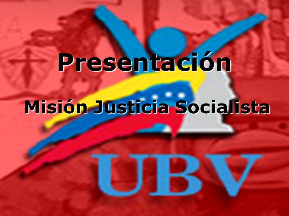 Misión Justicia Socialista Presentación