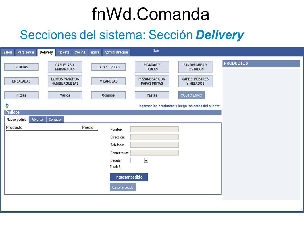 fnWd.Comanda Secciones del sistema: Sección Delivery