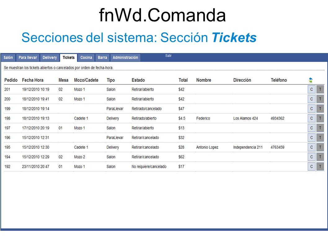 fnWd.Comanda Secciones del sistema: Sección Tickets