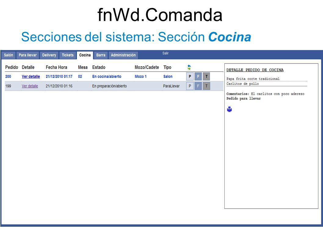 fnWd.Comanda Secciones del sistema: Sección Cocina