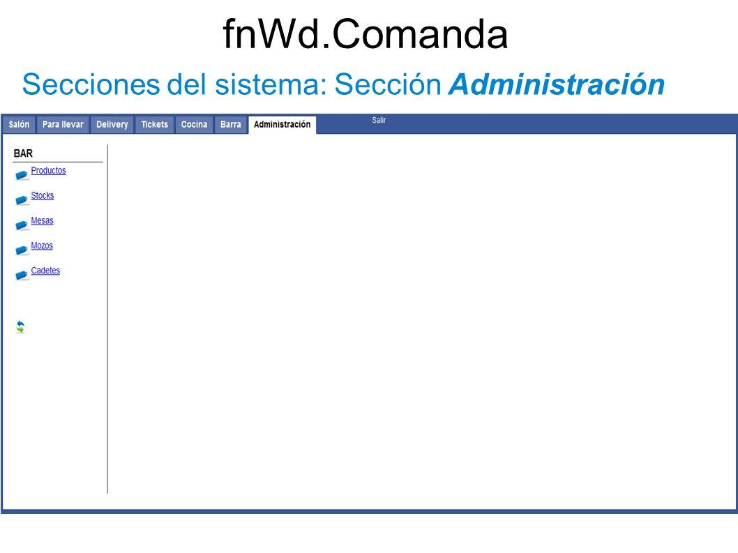 fnWd.Comanda Secciones del sistema: Sección Administración